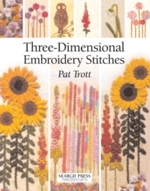 Three-Dimensional Embroidery Stitches, Paperback Book