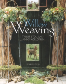 Willow Weaving, Paperback Book