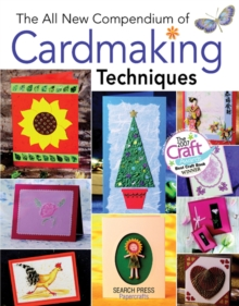 The All New Compendium of Cardmaking Techniques, Paperback Book