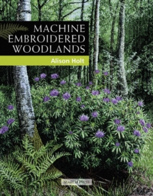 Machine Embroidered Woodlands, Paperback Book