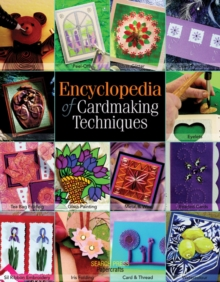 Encyclopedia of Cardmaking Techniques, Paperback Book