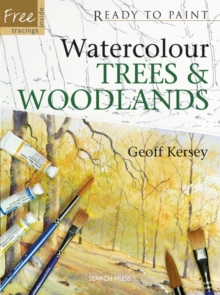 Watercolour Trees and Woodlands, Paperback Book