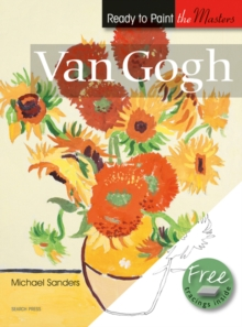 Ready to Paint the Masters: Van Gogh : In Acrylics, Paperback Book