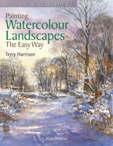 Painting Watercolour Landscapes the Easy Way - Brush With Watercolour 2, Paperback Book