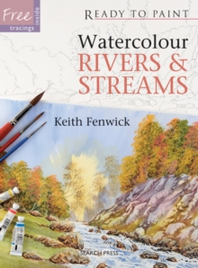 Ready to Paint: Watercolour Rivers & Streams, Paperback Book