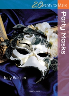Twenty to Make: Party Masks, Paperback Book