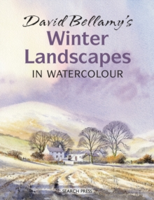 David Bellamy's Winter Landscapes : In Watercolour, Paperback Book