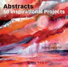 Abstracts: 50 Inspirational Projects, Paperback / softback Book