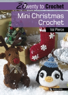 Twenty to Make: Mini Christmas Crochet, Paperback Book