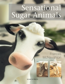 Sensational Sugar Animals, Paperback Book