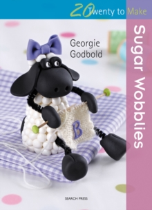 Twenty to Make: Sugar Wobblies, Paperback Book