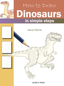 How to Draw: Dinosaurs, Paperback Book