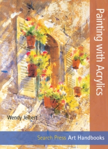 Art Handbooks: Painting with Acrylics, Paperback Book