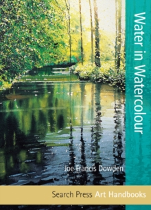 Art Handbooks: Water in Watercolour, Paperback Book