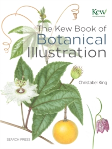 The Kew Book of Botanical Illustration, Hardback Book