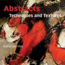 Abstracts: Techniques & Textures, Paperback Book