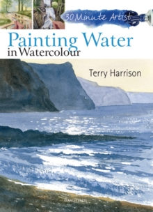30 Minute Artist: Painting Water in Watercolour, Paperback Book