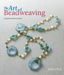 The Art of Beadweaving, Paperback Book