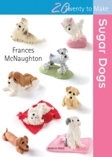 Twenty to Make: Sugar Dogs, Paperback Book