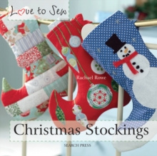 Love to Sew: Christmas Stockings, Paperback / softback Book