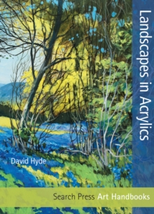 Art Handbooks: Landscapes in Acrylics, Paperback Book