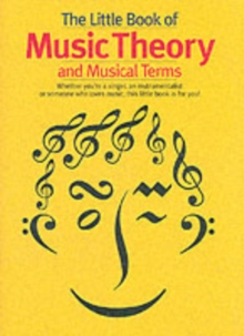 The Little Book of Music Theory and Musical Terms, Paperback Book