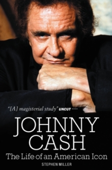 Johnny Cash : The Life of An American Icon, Paperback Book