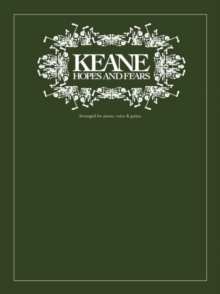 Keane : Hopes and Fears, Paperback Book