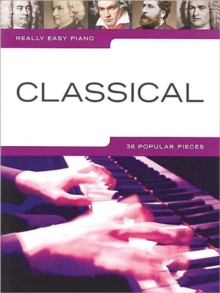Really Easy Piano : Classical, Paperback / softback Book