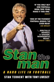 Stan the Man : A Hard Life in Football, Paperback / softback Book