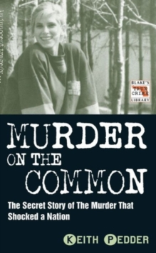 Murder on the Common : The Secret Story of the Murder That Shocked a Nation, Paperback Book