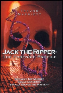 Jack the Ripper : The 21st Century Investigation, Hardback Book