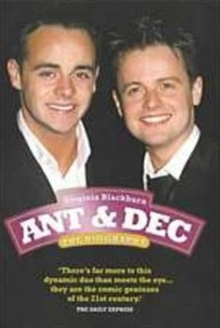"""Ant and Dec"" : The Biography, Paperback Book"