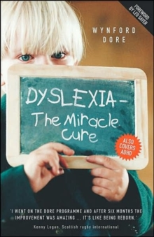 Dyslexia : The Miracle Cure, Hardback Book
