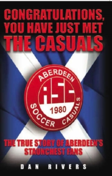 Congratulations, You Have Just Met the Casuals, Paperback Book