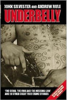 Underbelly : The Stink, the Fink and the Missing Link, Paperback Book