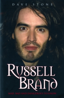 Russell Brand Mad, Bad and Dangerous to Know, Paperback Book