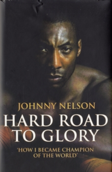 Hard Road to Glory, Hardback Book