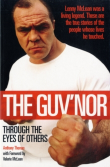 The Guv'nor Through the Eyes of Others, Paperback Book