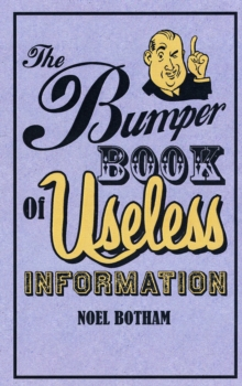 The Bumper Book of Useless Information, Hardback Book