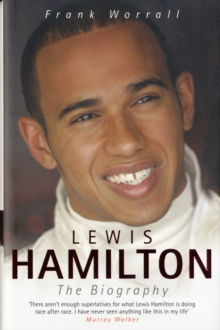 Lewis Hamilton : The Biography, Hardback Book