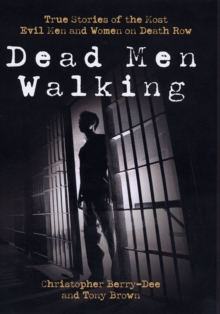 Dead Men Walking, Hardback Book