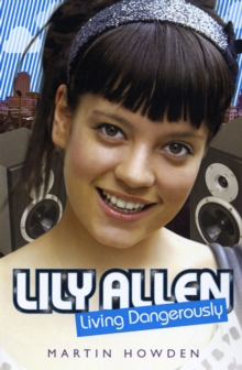 Lily Allen : Living Dangerously, Paperback Book