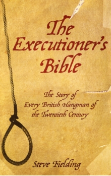 Executioner's Bible, Paperback Book