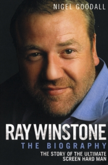 Ray Winstone : The Biography, Paperback / softback Book