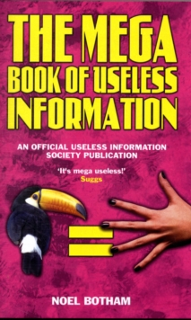 Book of Useless Information : An Official Publication of the Useless Information Society, Hardback Book