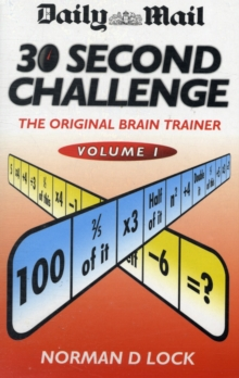 "The ""Daily Mail"" 30 Second Challenge : v. 1, Paperback / softback Book"