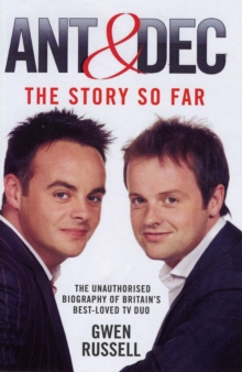 Ant and Dec : The Story So Far, Hardback Book