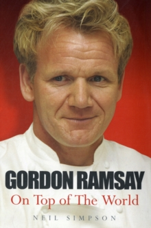 Gordon Ramsay : On Top of the World, Paperback / softback Book