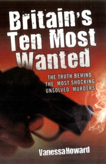 Britain's Ten Most Wanted, Paperback Book